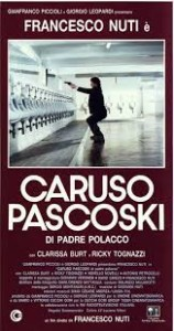 Caruso Paskoski, Son of a Pole